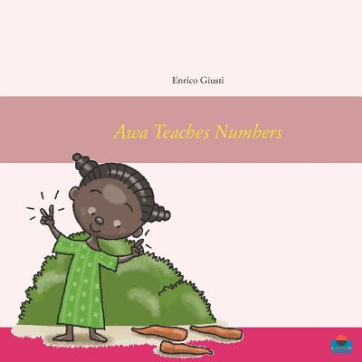 Awa Teaches Numbers: Young Awa teaches numbers to her village Cover Image