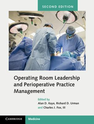 Operating Room Leadership and Perioperative Practice Management Cover Image