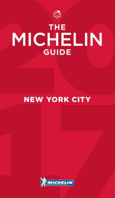 Michelin Guide New York City 2017: Restaurants Cover Image
