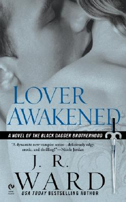 Lover Awakened: A Novel Of The Black Dagger Brotherhood Cover Image
