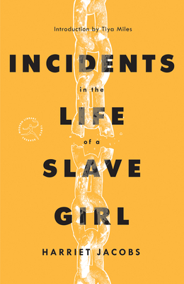 Incidents in the Life of a Slave Girl (Modern Library Torchbearers)