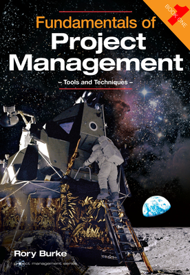Fundamentals of Project Management: Tools and Techniques (Project Management Series #1) Cover Image