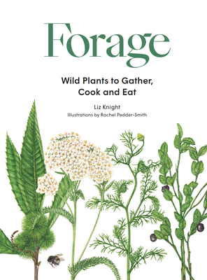 Forage: Wild plants to gather and eat Cover Image