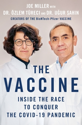 The Vaccine: Inside the Race to Conquer the COVID-19 Pandemic Cover Image
