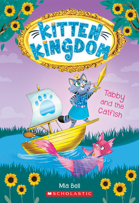 Tabby and the Catfish (Kitten Kingdom #3) Cover Image