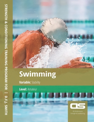 DS Performance - Strength & Conditioning Training Program for Swimming, Stability, Amateur Cover Image