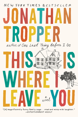 This Is Where I Leave You: A Novel Cover Image