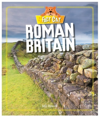 Fact Cat: History: Early Britons: Roman Britain Cover Image