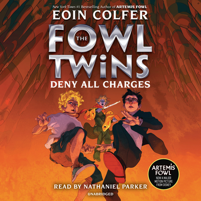 The Fowl Twins, Book Two: Deny All Charges (Artemis Fowl: The Fowl Twins #2) Cover Image