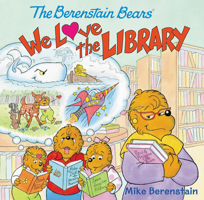 The Berenstain Bears: We Love the Library Cover Image