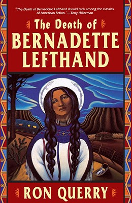 The Death of Bernadette Lefthand Cover
