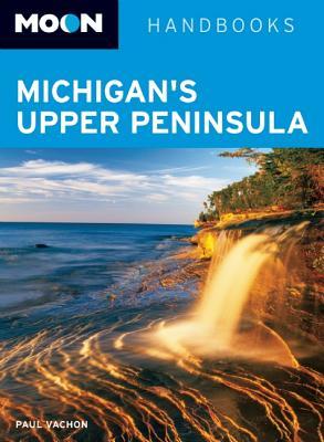 Moon Michigan's Upper Peninsula Cover Image