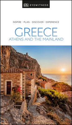 DK Eyewitness Greece, Athens and the Mainland (Travel Guide) Cover Image