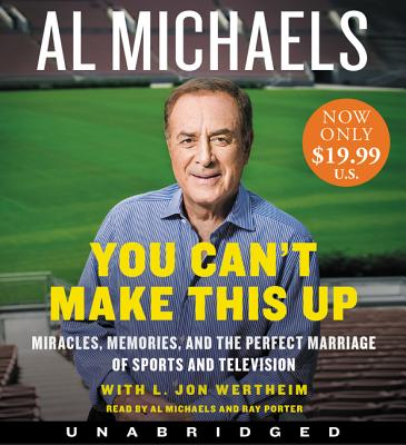 You Can't Make This Up Low Price CD: Miracles, Memories, and the Perfect Marriage of Sports and Television Cover Image