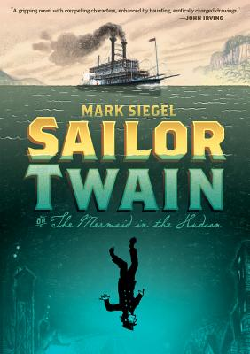 Sailor Twain: Or, the Mermaid in the Hudson Cover Image