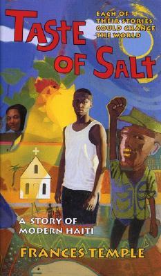 Taste of Salt: A Story of Modern Haiti Cover Image