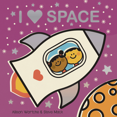 I Love Space: Explore with sliders, lift-the-flaps, a wheel, and more! Cover Image