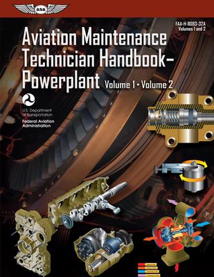 Aviation Maintenance Technician Handbook: Powerplant: Faa-H-8083-32a (FAA Handbooks) Cover Image
