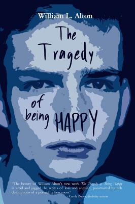 The Tragedy of Being Happy Cover Image