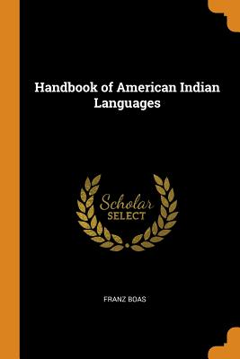Handbook of American Indian Languages Cover Image