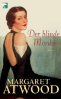 Der Blinde Morder = The Blind Assassin Cover Image