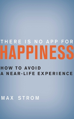 There Is No App for Happiness Cover