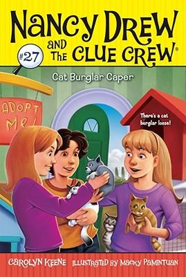 Cover for Cat Burglar Caper (Nancy Drew and the Clue Crew #27)