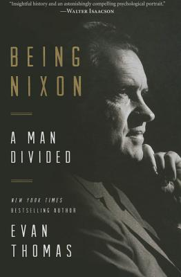 Being Nixon: A Man Divided Cover Image