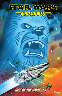 Star Wars Adventures Vol. 11: Rise of the Wookiees Cover Image