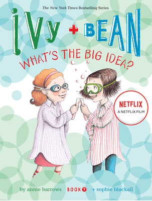 Ivy and Bean What's the Big Idea? (Book 7) Cover Image