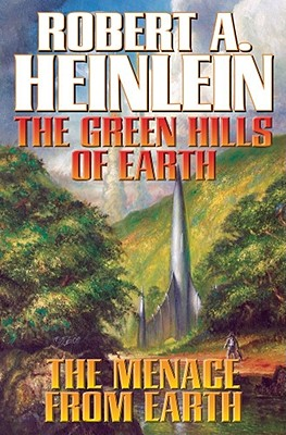The Green Hills of Earth & the Menace from Earth: N/A Cover Image