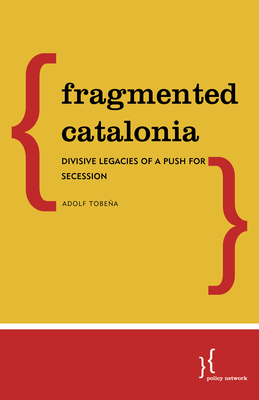 Fragmented Catalonia: Divisive Legacies of a Push for Secession Cover Image