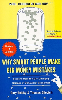 Why Smart People Make Big Money Mistakes... and How to Correct Them Cover