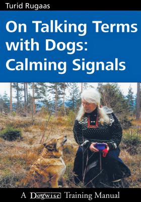 On Talking Terms with Dogs: Calming Signals Cover Image
