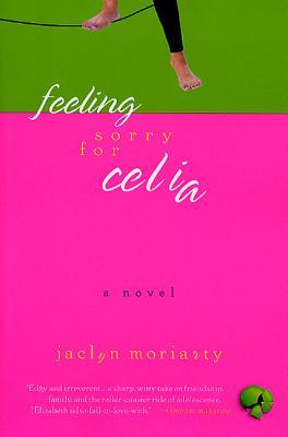 Feeling Sorry for Celia: A Novel Cover Image