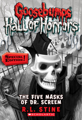 Goosebumps Hall of Horrors #3: The Five Masks of Dr. Screem: Special Edition: Special Edition Cover Image