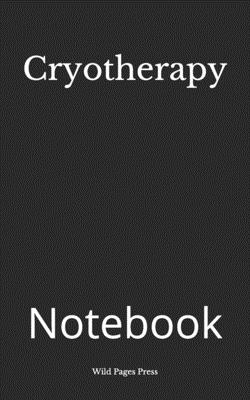 Cryotherapy: Notebook Cover Image