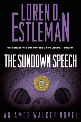 The Sundown Speech: An Amos Walker Mystery (Amos Walker Novels #25) Cover Image