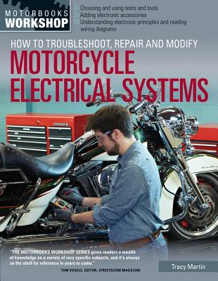 How to Troubleshoot, Repair, and Modify Motorcycle Electrical Systems (Motorbooks Workshop) Cover Image