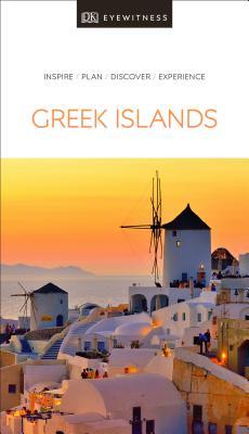 DK Eyewitness The Greek Islands (Travel Guide) Cover Image