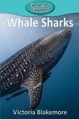 Whale Sharks (Elementary Explorers #78) Cover Image