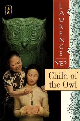 Child of the Owl: Golden Mountain Chronicles: 1965 Cover Image
