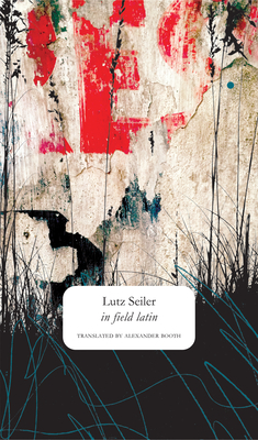 Cover for in field latin (The Seagull Library of German Literature)