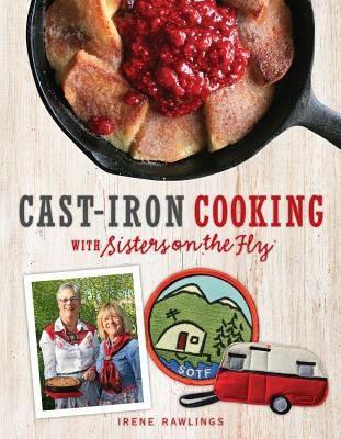 Cast-Iron Cooking with Sisters on the Fly Cover Image