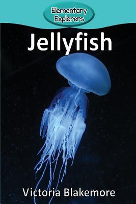 Jellyfish (Elementary Explorers #28) Cover Image