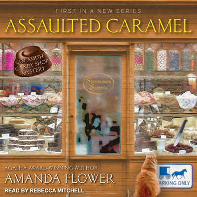 Assaulted Caramel (Amish Candy Shop Mystery #1) Cover Image