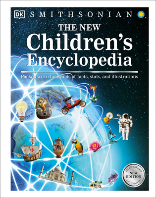 The New Children's Encyclopedia: Packed with Thousands of Facts, Stats, and Illustrations (Visual Encyclopedia) Cover Image