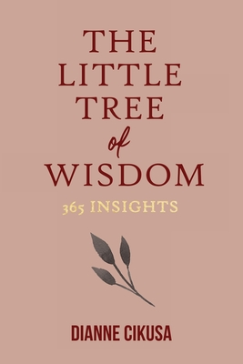 The Little Tree of Wisdom: 365 Insights Cover Image