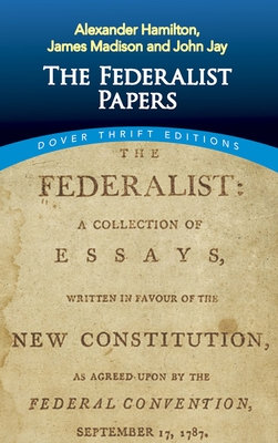The Federalist Papers (Dover Thrift Editions) Cover Image