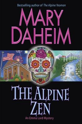 The Alpine Zen: An Emma Lord Mystery Cover Image